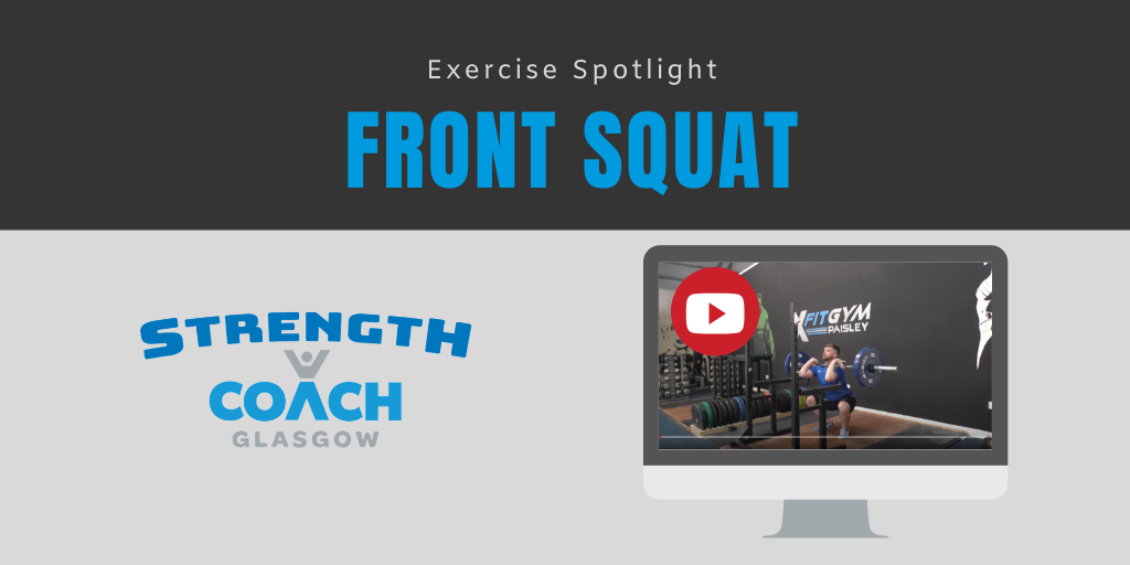 front squat tutorial by strength coach glasgow personal training service