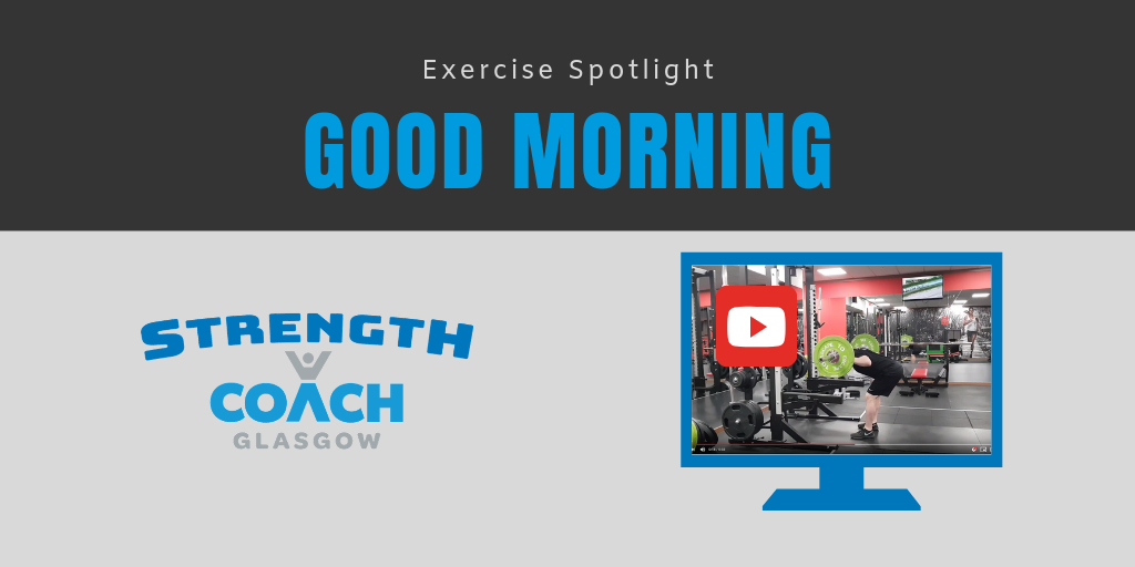 personal training coaching in glasgow - learn the good morning gym technique