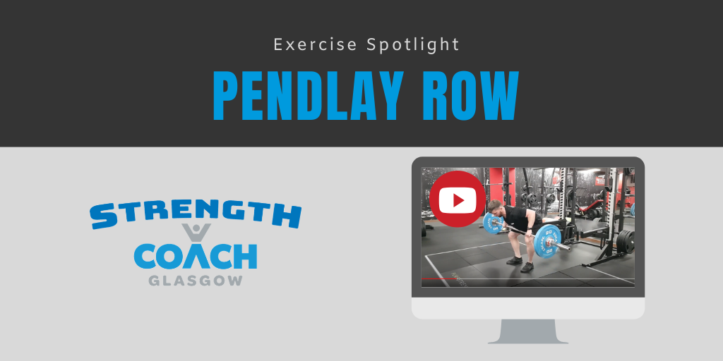 barbell training technique tips for pendlay row by strength coach glasgow personal trainer