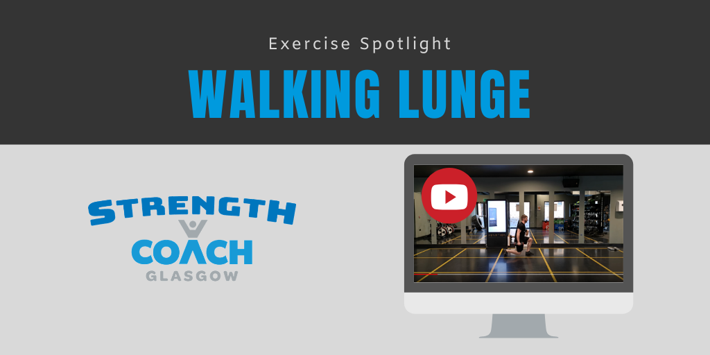 walking lunge quad exercise by strength coach glasgow personal training provider