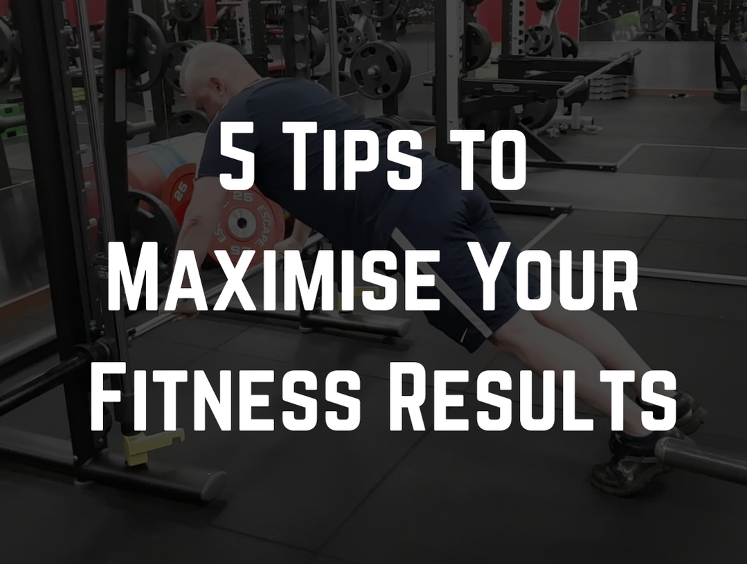 Fitness Tips that Will Maximise your results at the gym by Strength Coach Glasgow